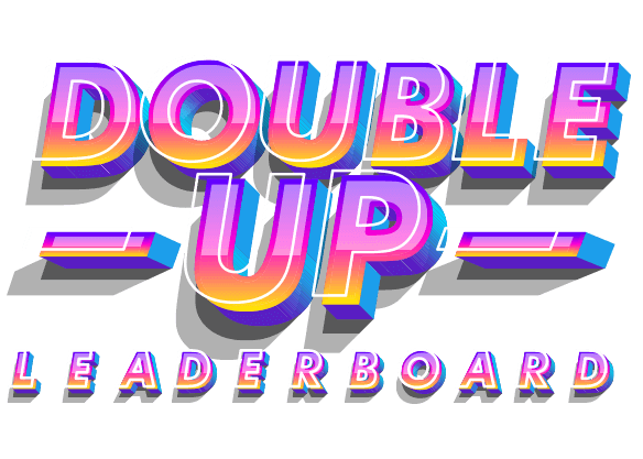 $20,000 Double Up Leaderboard